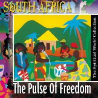 South Africa - The Pulse of Freedom [CD] Spiritual World Collection