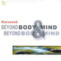 Beyond Body & Minds [CD] Karunesh