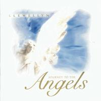 Journey to the Angels [CD] Llewellyn