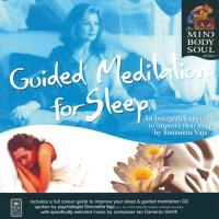 Guided Meditation for Sleep [CD] Mind Body Soul Series