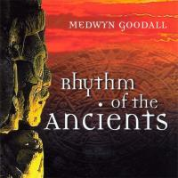 Rhythm of the Ancients [CD] Goodall, Medwyn
