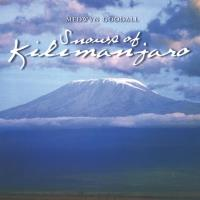 Snows of Kilimanjaro [CD] Goodall, Medwyn