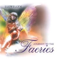 Journey to the Faeries (CD) Llewellyn