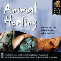 Animal Healing [CD] Mind Body Soul Series