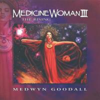 Medicine Woman Vol. 3 [CD] Goodall, Medwyn