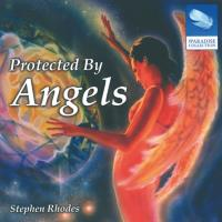 Protected By Angels [CD] Rhodes, Stephen