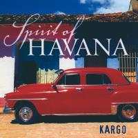 Spirit of Havana [CD] Kargo