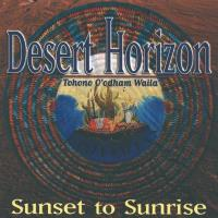 Sunset to Sunrise [CD] Desert Horizon