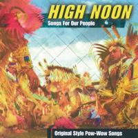 Songs for our People [CD] High Noon