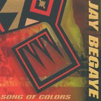 Song of Colors [CD] Begaye, Jay