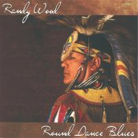 Round Dance Blues [CD] Wood, Randy