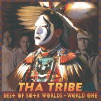 Best of Both Worlds - World One [CD] Tha Tribe
