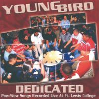 Dedicated [CD] Young Bird