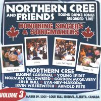 Honoring Singers & Songmakers [CD] Northern Cree and Friends Vol. 3
