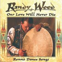 Our Love Will Never Die [CD] Wood, Randy