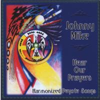Hear Your Prayers [CD] Mike, Johnny