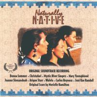 Naturally Native - OST [CD] Shenandoah, J., Summer, Donna u.a.