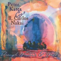 Through Windows and Walls [CD] Kater, Peter & Nakai, Carlos