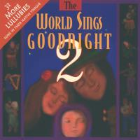World Sings Goodnight Vol. 2 [CD] V. A. (Silver Wave)