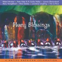 Many Blessings - A Native American Celebration [CD] V. A. (Silver Wave)
