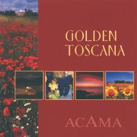 Golden Toscana [CD] Acama