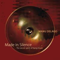 Made in Silence [CD] Delago, Manu