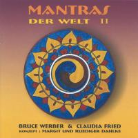 Mantras der Welt Vol. 2 [CD] Werber, Bruce & Fried, Claudia
