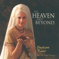 To Heaven and Beyond° (CD) Snatam Kaur