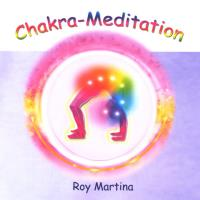 Chakra-Meditation[CD] Martina, Roy & Sayama