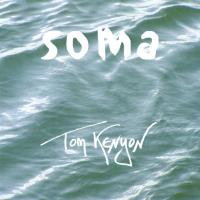 Soma [CD] Kenyon, Tom