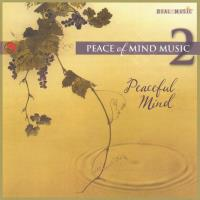 Peaceful Mind - Peace of Mind 2 [CD] V. A. (Real Music)