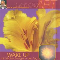 Wake up - mit frischer Energie in den Tag [CD] Tepperwein, Kurt Prof.