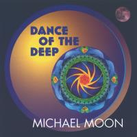 Dance of the Deep [CD] Moon, Michael
