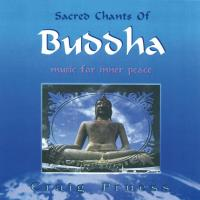 Sacred Chants of Buddha [CD] Pruess, Craig