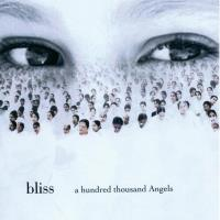 A Hundred Thousand Angels [CD] Bliss