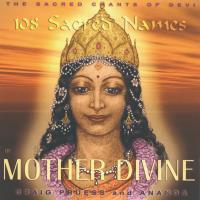 108 Sacred Names of Mother Divine [CD] Pruess, Craig