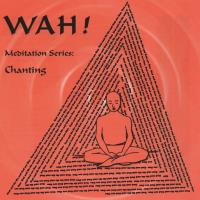Chanting with Wah! (CD) Wah!