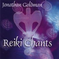Reiki Chants [CD] Goldman, Jonathan