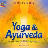 Yoga & Ayurveda [CD] Merlin's Magic