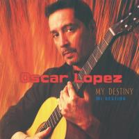 My Destiny (CD) Lopez, Oskar
