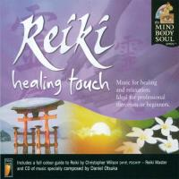 Reiki Healing Touch [CD] Mind Body Soul Series