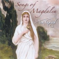 Songs of Magdalen [CD] Kenyon, Tom