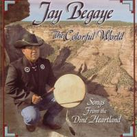 The Colorful World [CD] Begaye, Jay