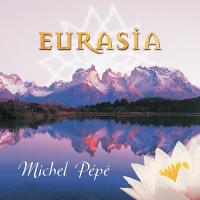 Eurasia [CD] Pepe, Michel