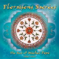 Floraisons Sacrees [CD] Pepe, Michel