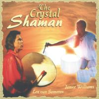The Crystal Shaman [CD] Someren, Lex van & Williams, Janice