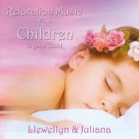 Crystal Child [CD] Llewellyn & Juliana