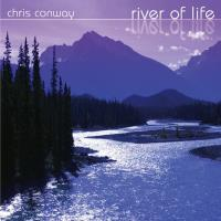 River of Life [CD] Conway, Chris