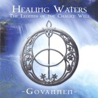Healing Waters - The Legend of Chalice Well [CD] Govannen