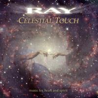 Celestial Touch [CD] Ray